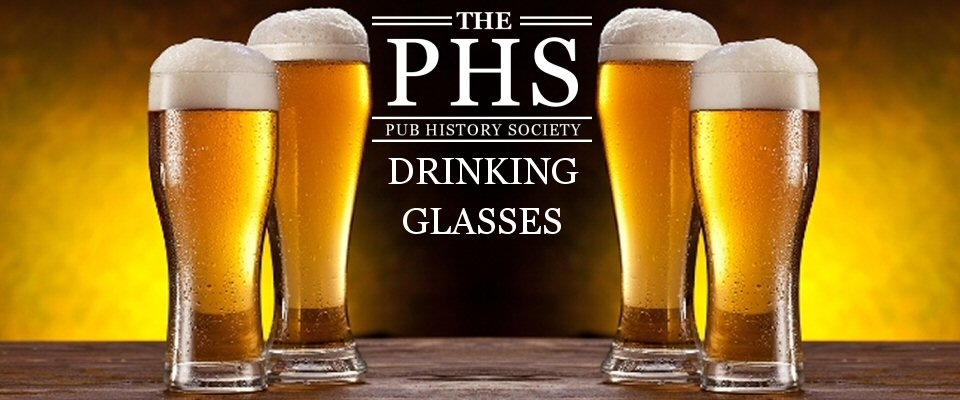 PHS Drinking Glasses, Tankards and other Drinking Vessels